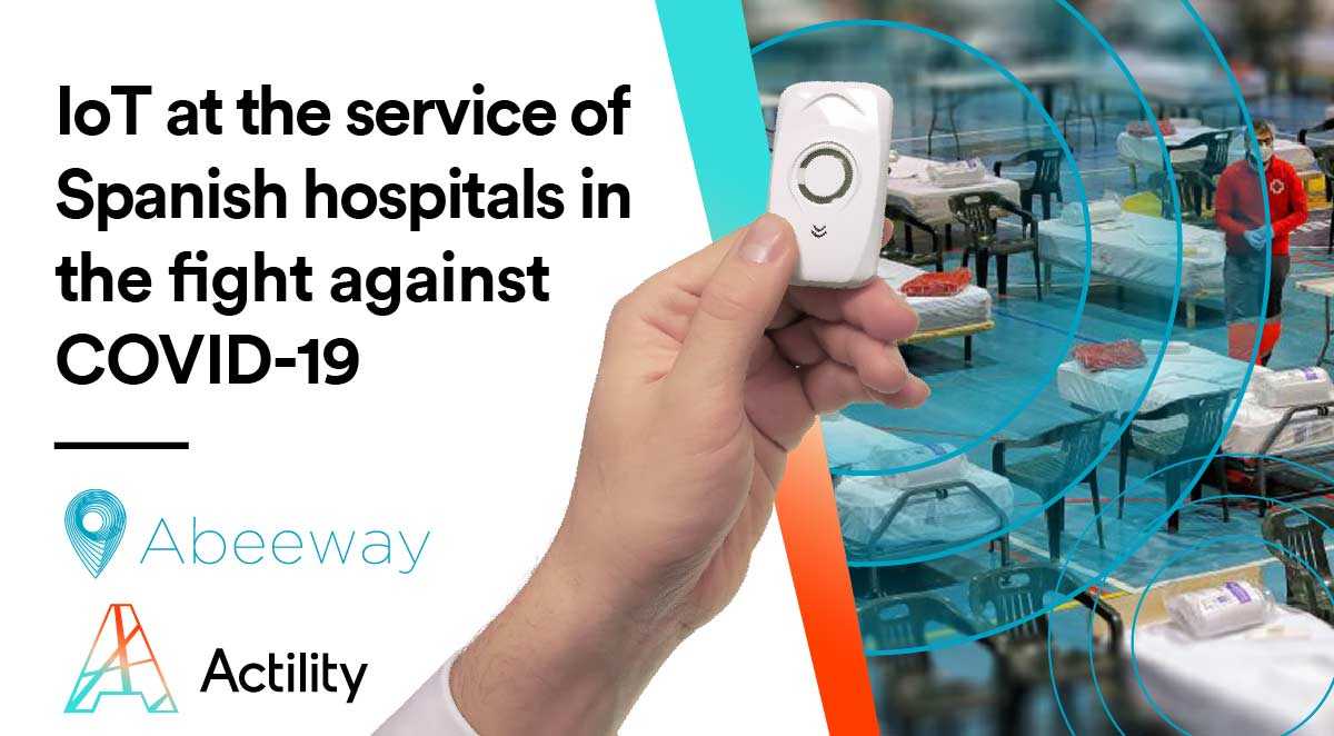 IoT at the service of Spanish hospitals in the fight against COVID-19