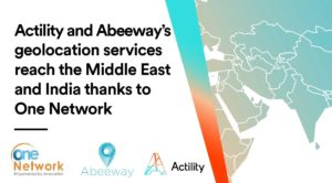 """Image with embedded text saying: """"Actility and Abeeway's geolocation services reach the Middle East and India thanks to One Network"""""""