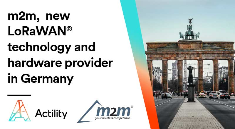 Actility accelerates IoT projects in Germany through a Distribution Alliance with m2m Germany