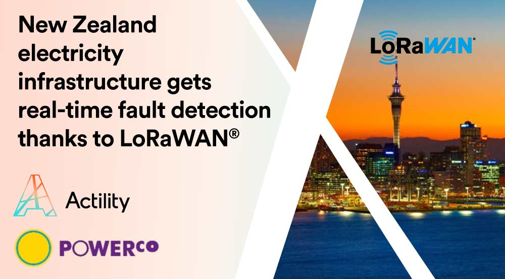 Actility To Power LoRaWAN® Network Roll-out for Smart Grids in New Zealand with Powerco