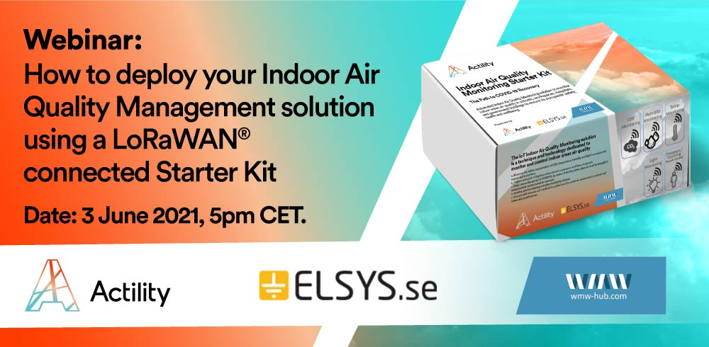 Webinar: How to deploy your Indoor Air Quality Management solution using a LoRaWAN® connected Starter Kit