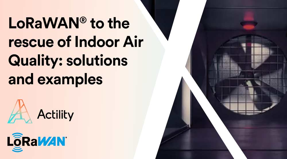 Indoor Air Quality – why does it matter and how to measure it with IoT?