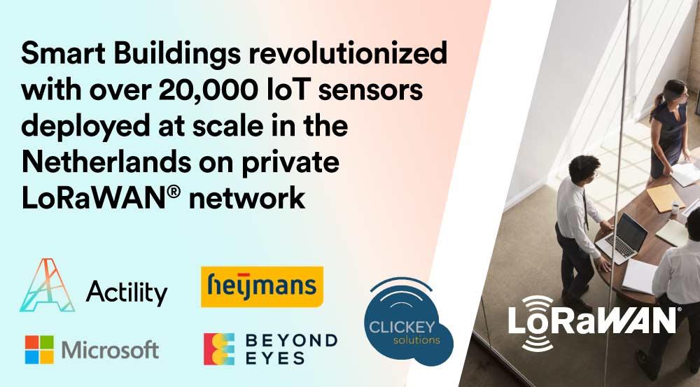 Dutch Construction Leader Deploys 20,000 Smart Building IoT Sensors Using LoRaWAN