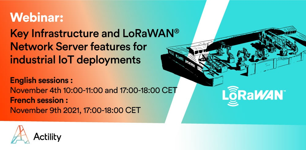 Webinar – Key Infrastructure and LoRaWAN Network Server features for industrial IoT deployments